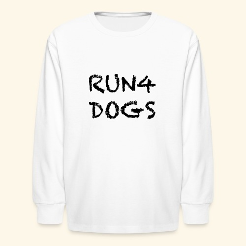 RUN4DOGS NAME - Kids' Long Sleeve T-Shirt