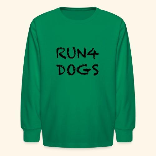 RUN4DOGS NAME - Kids' Long Sleeve T-Shirt