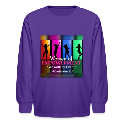 Woman Of Empowerment - Kids' Long Sleeve T-Shirt