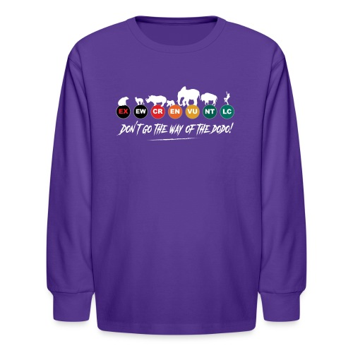 Don t go the way of the dodo ! - Kids' Long Sleeve T-Shirt