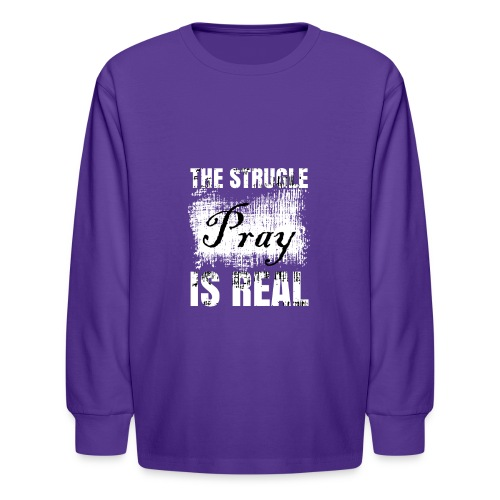 The struggle is real - Kids' Long Sleeve T-Shirt