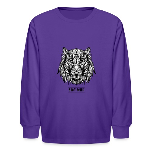 Stay Wild - Kids' Long Sleeve T-Shirt