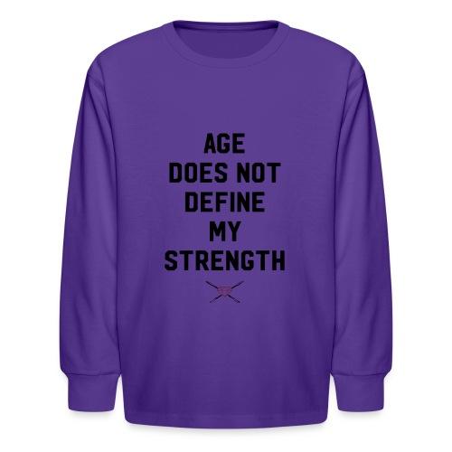 age strength black - Kids' Long Sleeve T-Shirt