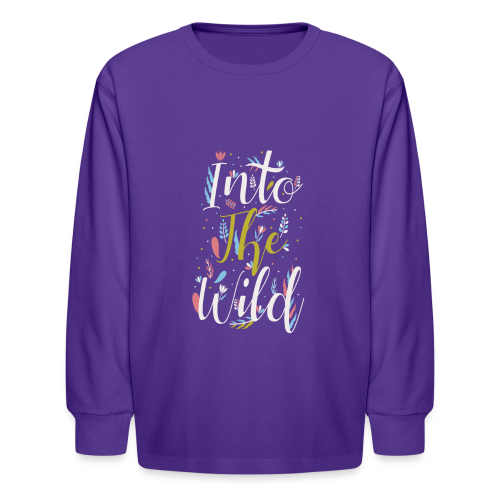Into The Wild - Kids' Long Sleeve T-Shirt