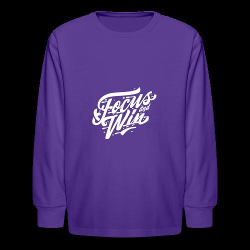 Focus & Win - Kids' Long Sleeve T-Shirt