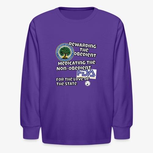 US Dept. of Education - Rewarding the Obedient... - Kids' Long Sleeve T-Shirt