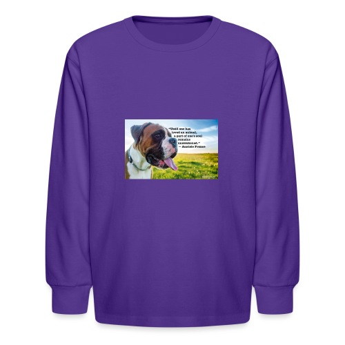 Until one has loved an animal - Kids' Long Sleeve T-Shirt