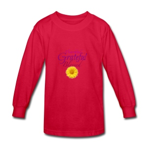 Thankful grateful blessed - Kids' Long Sleeve T-Shirt