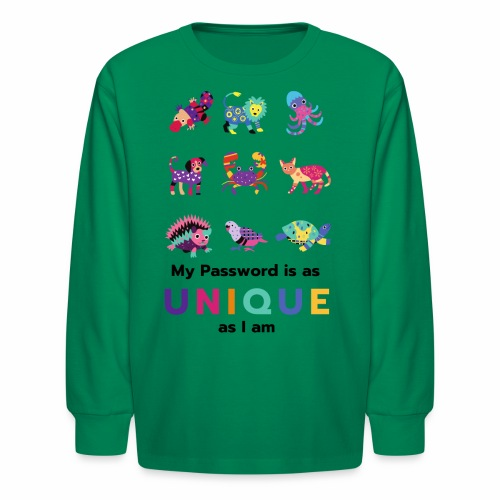 Make your Password as Unique as you are! - Kids' Long Sleeve T-Shirt