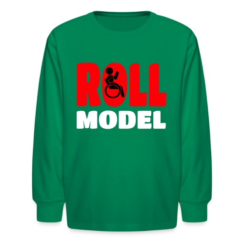 This wheelchair user is also a roll model - Kids' Long Sleeve T-Shirt