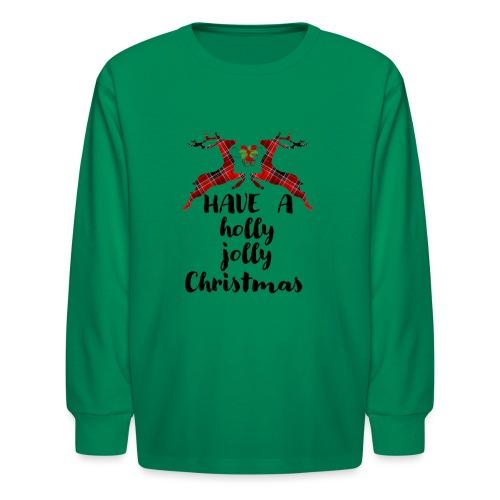 Holly Jolly Christmas - Kids' Long Sleeve T-Shirt