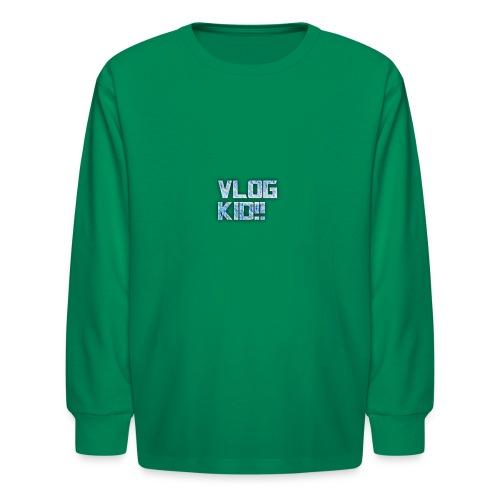 Vlog Kid - Kids' Long Sleeve T-Shirt