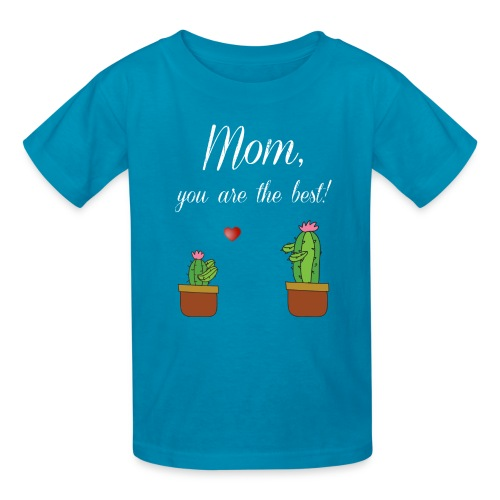 Mom you are the best - Kids' T-Shirt