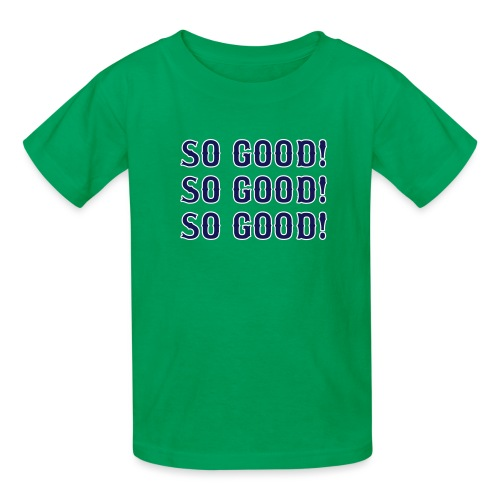 So Good! (Boston) - Kids' T-Shirt