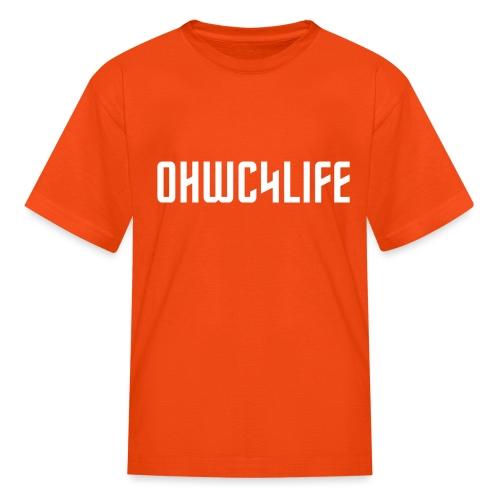 OHWC4LIFE text WH-NO-BG - Kids' T-Shirt