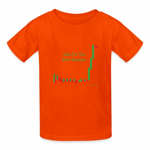 Wait for the short squeeze - Kids' T-Shirt