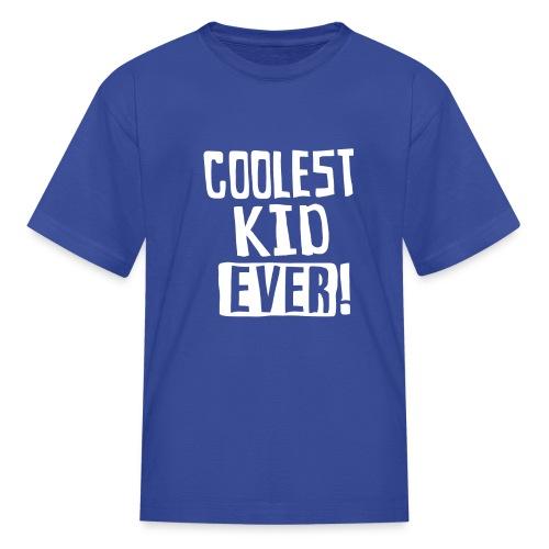 Coolest kid ever - Kids' T-Shirt