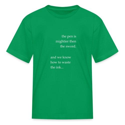 invert the pen is mightier(invert) - Kids' T-Shirt
