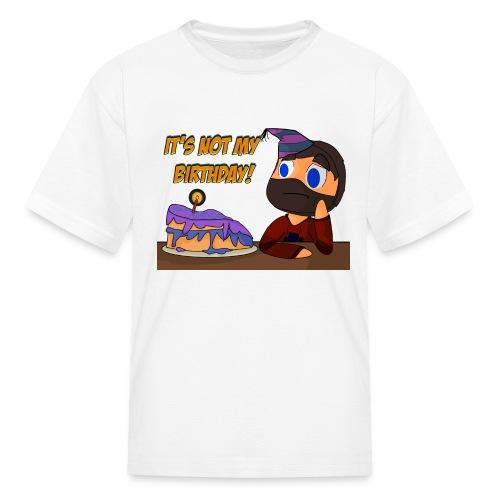 not my birthday - Kids' T-Shirt
