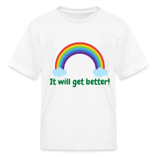 It will get better - Kids' T-Shirt