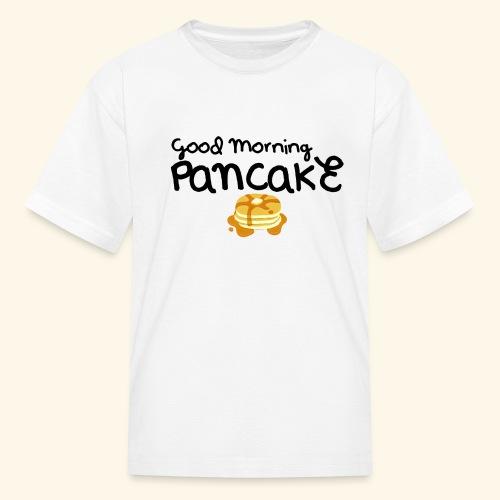 Good Morning Pancake Mug - Kids' T-Shirt
