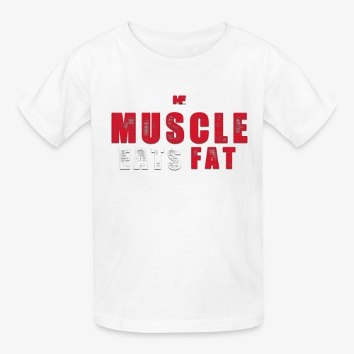 Muscle Eats Fat (Blood & Sweat) - Kids' T-Shirt