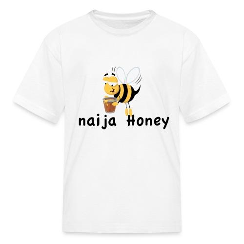 naija honey... - Kids' T-Shirt