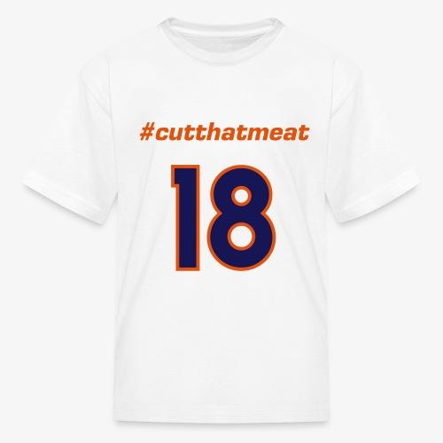 #cutthatmeat - Kids' T-Shirt