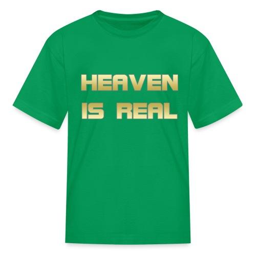 Heaven is real - Kids' T-Shirt