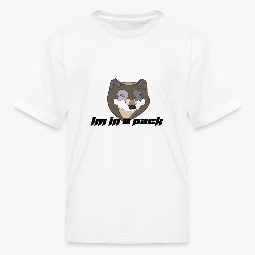im in a pack - Kids' T-Shirt