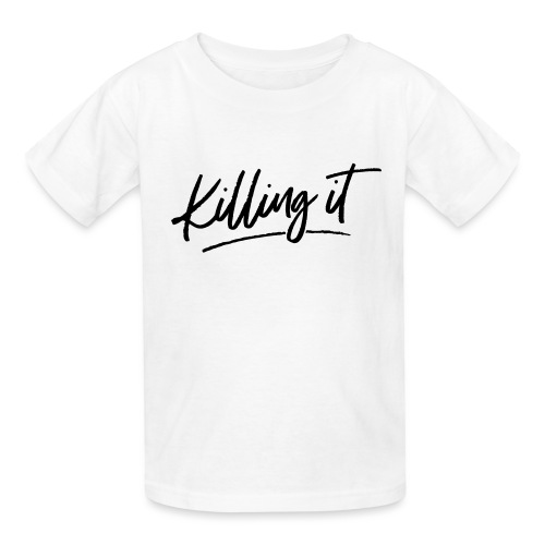 Killing It - Kids' T-Shirt