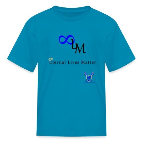 Eternal Lives Matter - Kids' T-Shirt