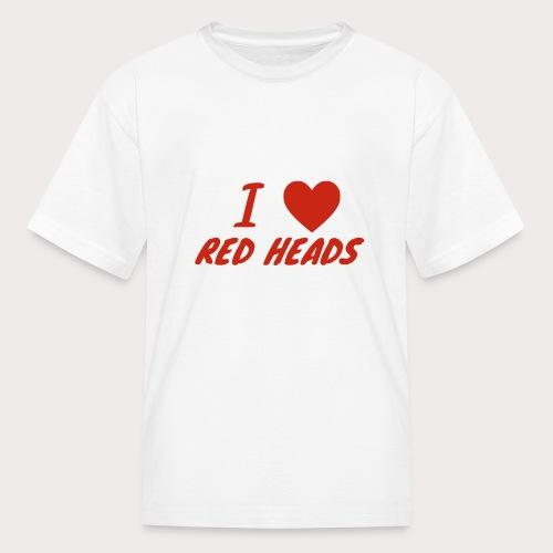 I HEART RED HEADS - Kids' T-Shirt