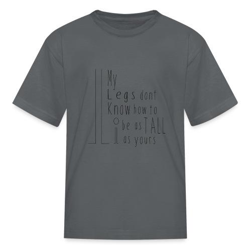 My-Legs - Kids' T-Shirt