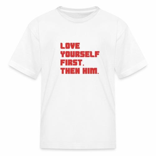 Love Yourself First - Kids' T-Shirt