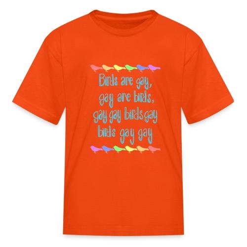 Birds Are Gay - Kids' T-Shirt