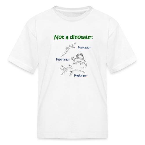 Not a dinosaur - Kids' T-Shirt