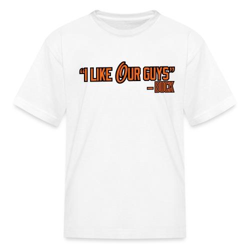 i like our guys - Kids' T-Shirt