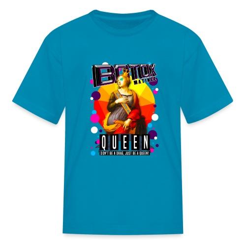 BOTOX MATINEE QUEEN T-SHIRT - Kids' T-Shirt