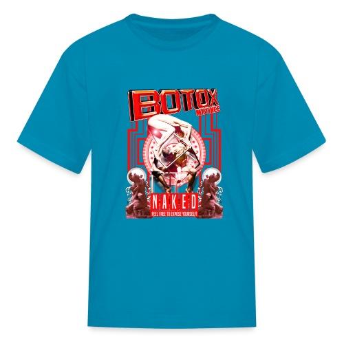 BOTOX MATINEE NAKED 2 T-SHIRT - Kids' T-Shirt