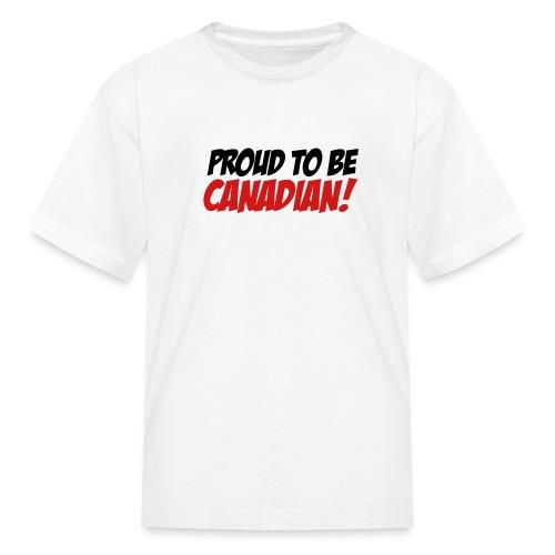 Proud Canadian - Kids' T-Shirt