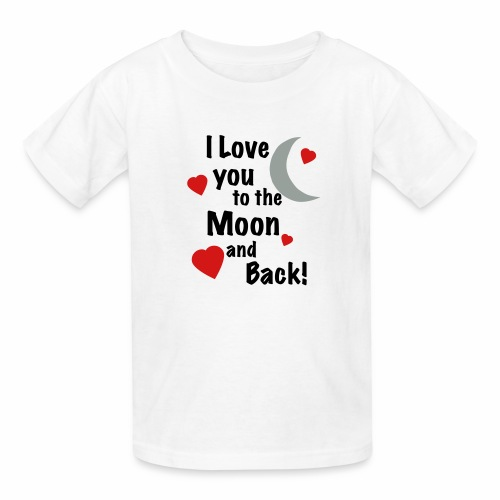 I Love You to the Moon and Back - Kids' T-Shirt