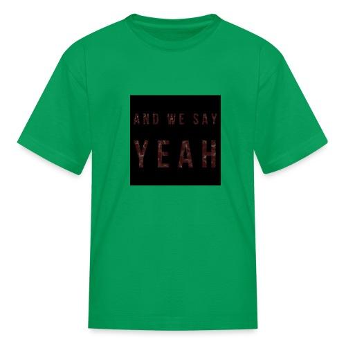 """""""Yeah"""" Lyric - Kids' T-Shirt"""
