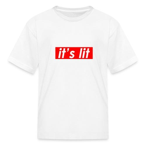 ITS LIT t-shirt - Kids' T-Shirt