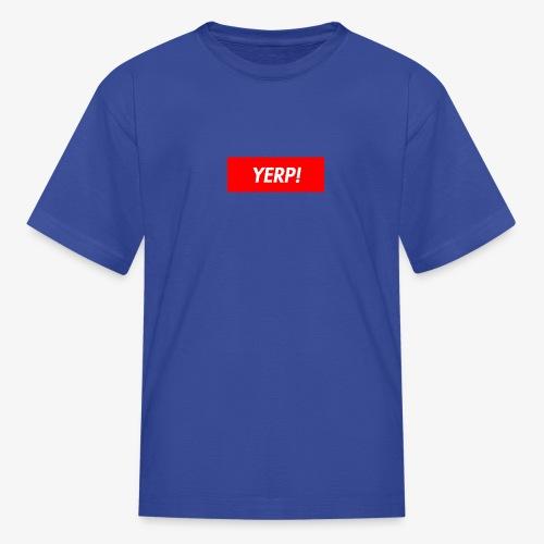 yerp - Kids' T-Shirt