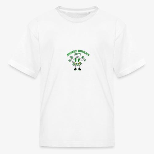 Money Hungry - Kids' T-Shirt