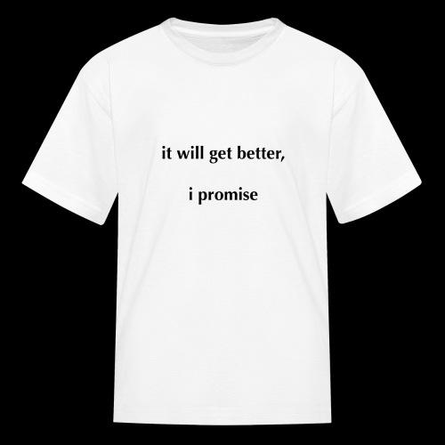 It Will Get Better (Light) - Kids' T-Shirt