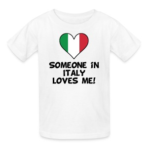 Someone In Italy Loves Me - Kids' T-Shirt