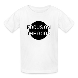 focus on the good - Kids' T-Shirt