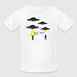 The ufo are coming and we are not ready! - Kids' T-Shirt